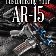 GD Guide to Customizing Your AR-15 Cover copy