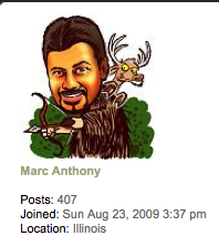 Marc Anthony has been a frequent forum contributor to many hunting websites. This is a screenshot of his avatar and profile as it appears on the D&DH open forums.