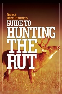 Guide to Hunting the Rut