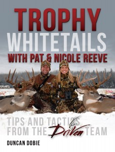 Trophy Whitetails with Pat and Nicole Reeve