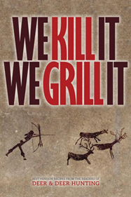 We Kill It We Grill It Cookbook
