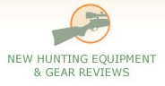 New Hunting Equipment & Gear Reviews